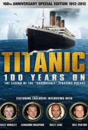 Titanic: 100 Years On Poster