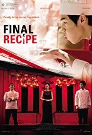 Final Recipe (2013) Poster - Movie Forum, Cast, Reviews
