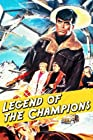 Legend of the Champions