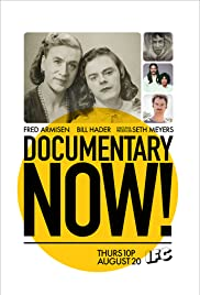 Documentary Now! Poster - TV Show Forum, Cast, Reviews
