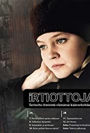 Irtiottoja Poster - TV Show Forum, Cast, Reviews