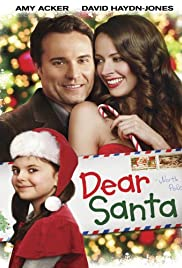Dear Santa (2011) Poster - Movie Forum, Cast, Reviews