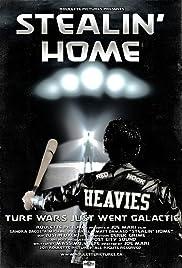 Stealin' Home Poster
