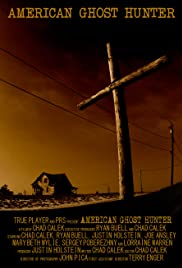 American Ghost Hunter (2010) Poster - Movie Forum, Cast, Reviews