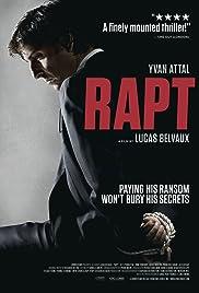 Rapt(2009) Poster - Movie Forum, Cast, Reviews