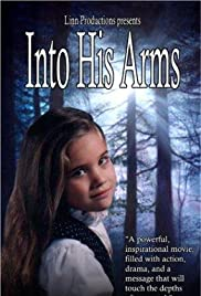 Into His Arms Poster