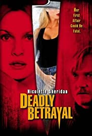 Deadly Betrayal (2003) Poster - Movie Forum, Cast, Reviews