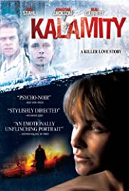 Kalamity (2010) Poster - Movie Forum, Cast, Reviews