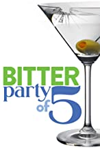 Primary image for Bitter Party of Five