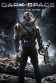 Dark Space(2013) Poster - Movie Forum, Cast, Reviews