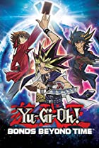 Image of Yu-Gi-Oh! Bonds Beyond Time