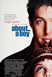About a Boy (2002) Poster - Movie Forum, Cast, Reviews