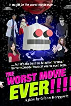 Image of The Worst Movie Ever!