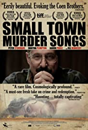 Small Town Murder Songs (2010) Poster - Movie Forum, Cast, Reviews