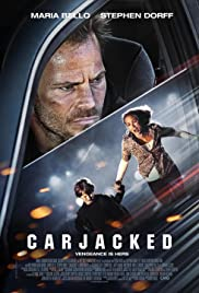 Carjacked (2011) Poster - Movie Forum, Cast, Reviews