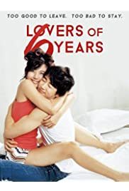 Watch Movie Lovers of 6 Years (2008)