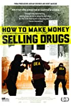 How to Make Money Selling Drugs (2012) Poster