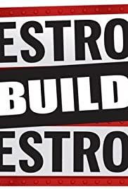 Destroy Build Destroy Poster - TV Show Forum, Cast, Reviews
