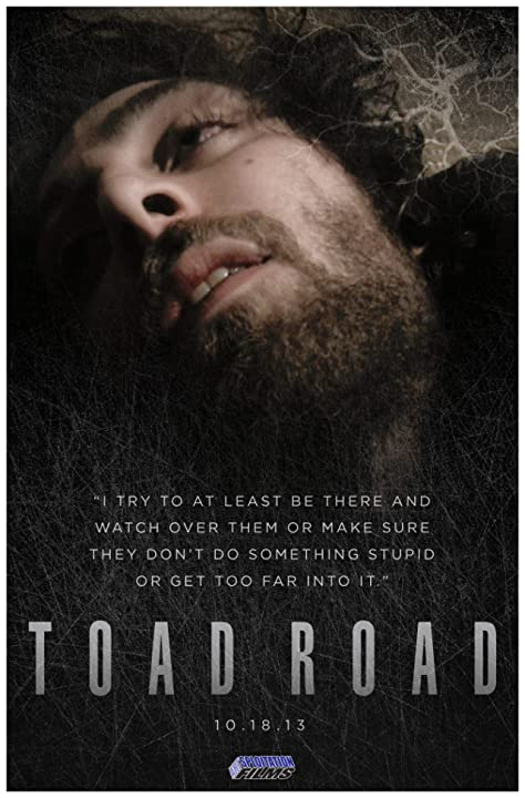 Toad Road (2012)