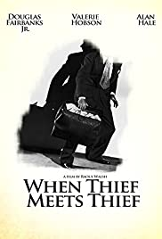 When Thief Meets Thief Poster