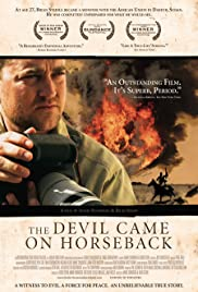 The Devil Came on Horseback (2007) Poster - Movie Forum, Cast, Reviews