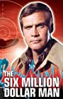 The Six Million Dollar Man (1973) Poster