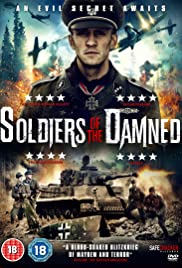 Soldiers of the Damned (2015) Poster - Movie Forum, Cast, Reviews