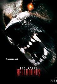 Hellhounds(2009) Poster - Movie Forum, Cast, Reviews