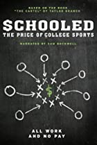 Image of Schooled: The Price of College Sports
