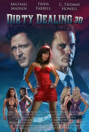 Dirty Dealing 3D (2017)