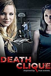 Death Clique (2014) Poster - Movie Forum, Cast, Reviews