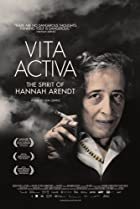 Image of Vita Activa: The Spirit of Hannah Arendt