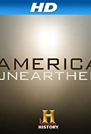 America Unearthed Poster - TV Show Forum, Cast, Reviews