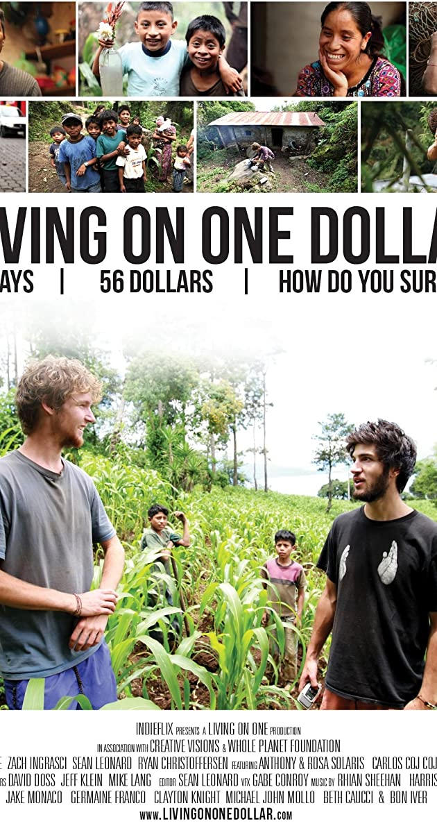 Living on One Dollar (2013) - IMDb