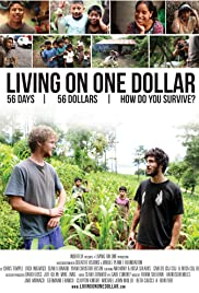 Living on One Dollar (2013) Poster - Movie Forum, Cast, Reviews