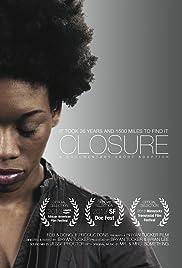Closure(2013) Poster - Movie Forum, Cast, Reviews