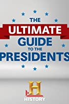 Image of The Ultimate Guide to the Presidents