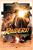 Image of Raiders!: The Story of the Greatest Fan Film Ever Made