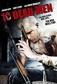 Ten Dead Men (2008) Poster - Movie Forum, Cast, Reviews