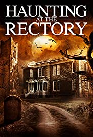 A Haunting at the Rectory (2015) Poster - Movie Forum, Cast, Reviews