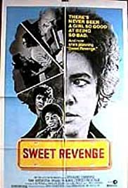 Sweet Revenge (1976) Poster - Movie Forum, Cast, Reviews