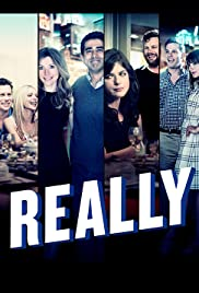 Really Poster - TV Show Forum, Cast, Reviews