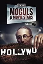 Image of Moguls & Movie Stars: A History of Hollywood: The Dream Merchants: 1920-1928