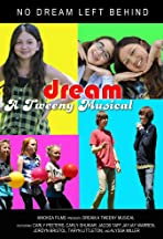 Dream - A Tweeny Musical