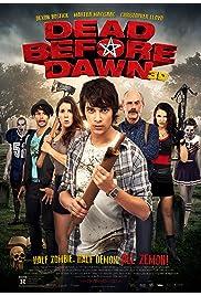 Watch Movie Dead Before Dawn 3D (2012)