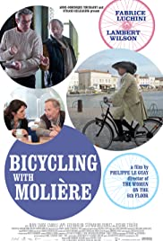 Bicycling with Molière(2013) Poster - Movie Forum, Cast, Reviews