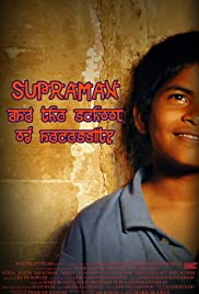 Supraman and the School of Necessity Poster