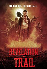 Revelation Trail (2013) Poster - Movie Forum, Cast, Reviews
