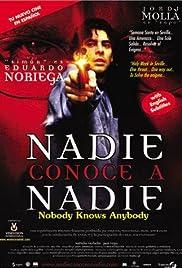 Nadie conoce a nadie(1999) Poster - Movie Forum, Cast, Reviews