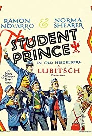 The Student Prince in Old Heidelberg (1927) Poster - Movie Forum, Cast, Reviews